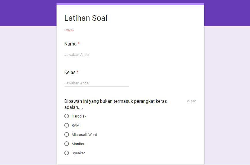 Cara Membuat Soal Dengan Google Form