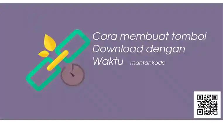 Cara membuat tombol Download dengan Waktu