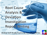 Root Cause Analysis and Deviation Investigation Report Writing - An online self-study FDA cGMP training