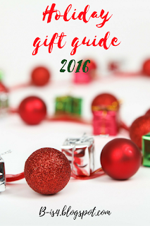 https://b-is4.blogspot.com/2016/11/holiday-gift-guide-2016.html