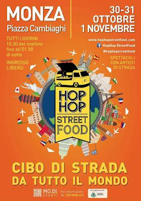 Hop Hop Street Food dal 30 ottobre al 1 novembre Monza
