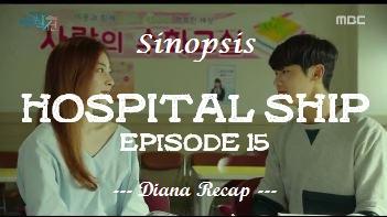 Sinopsis Hospital Ship Episode 15