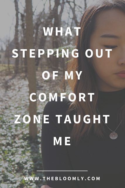 What Stepping Out of My Comfort Zone Taught Me