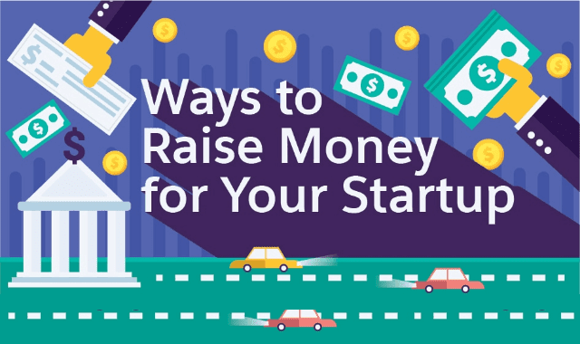 Ways To Raise Money For Your Startup