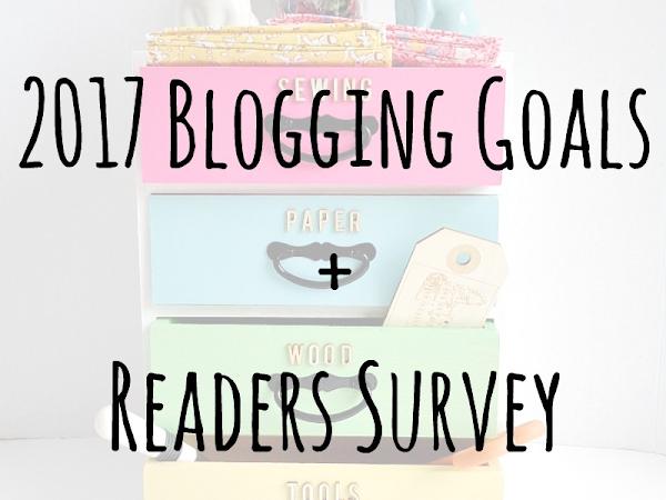 2017 Blogging Goals + Readers Survey