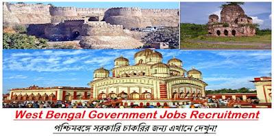 West Bengal Govt Jobs, Latest West Bengal Government Vacancy