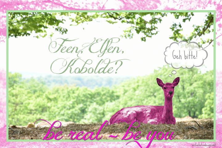 rosa Reh im Wald - Elfen? Kobolde? be real - be you