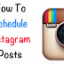 Schedule An Instagram Post