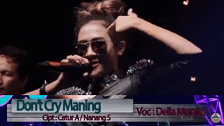Lirik Lagu Don't Cry Maning - Della Monica
