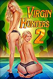 Virgin Hunters 2 2016 Movie Watch Online