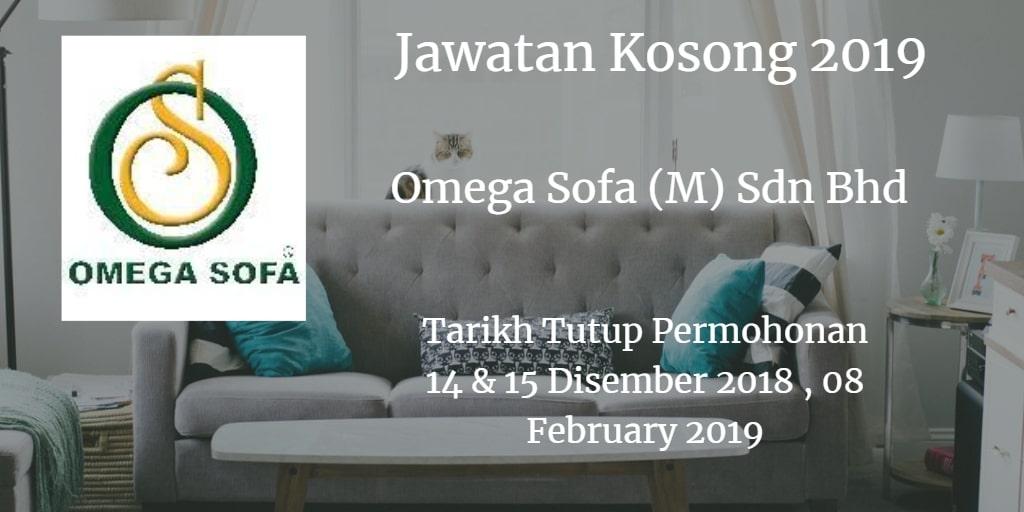 Jawatan Kosong Omega Sofa (M) Sdn Bhd 14 & 15 Disember 2018, 08 February 2019