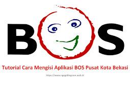 Tutorial Mengisi Aplikasi Pengelolaan BOS Pusat Kota Bekasi