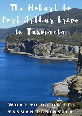 The Hobart to Port Arthur Drive: What to Do on the Tasman Peninsula #Tasmania #Australia #RoadTrip
