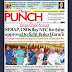 NAIJA NEWSPAPERS: TODAY'S THE PUNCH NEWSPAPER HEADLINES [15 DECEMBER, 2017].