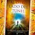 Al Otro Lado Del Túnel de José Miguel Gaona Cartolano