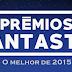 Prémios Fantastic - O Melhor de 2015 | Os Vencedores