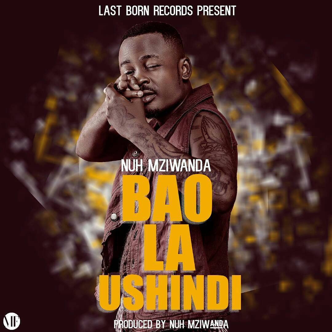 Nuh Mziwanda - Bao La Ushindi |Download Mp3