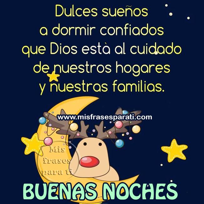 Dulces sueños, a dormir confiados que Dios esta al cuidado de nuestros hogares y nuestras familia. Buenas noches