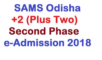 Odisha +2 Second Phase Admission 2018