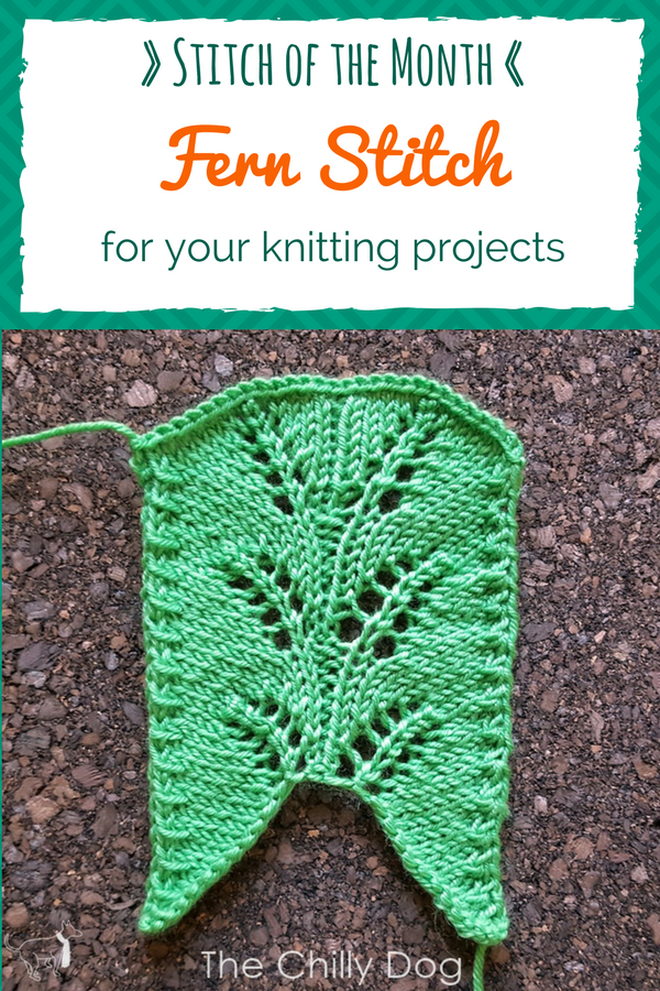 Knit Stitch of the Month: Learn how to knit the Fern Stitch