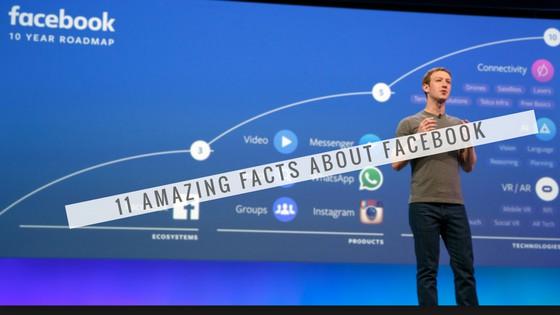 11 Amazing Facebook Facts