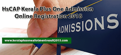 Kerala Plus One admission 2018, HSCAP online application, Hscap 2018, hse admission,plus one allotment, ekajalakam admission 2018, Plus one SWS admission, Single window admission hscap online 2018