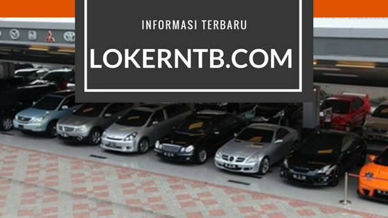 8 Lowongan Kerja Terbaru Lombok NTB: 14 Maret 2018