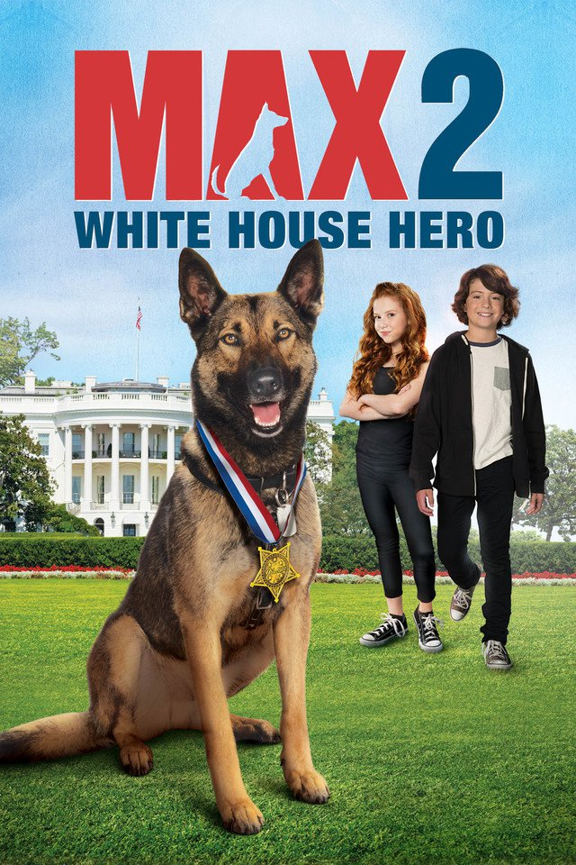 Max 2: White House Hero (2017)