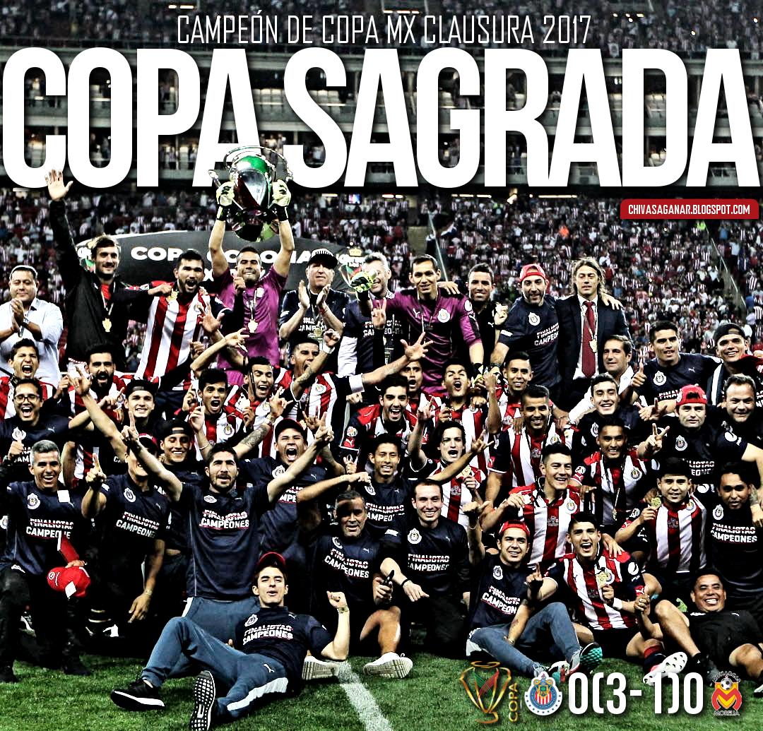 Copa MX : Guadalajara 0(3-1)0 CA Monarcas Morelia - Clausura 2017 - Final.