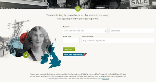 FREE Access to Ancestry UK Records Through 20 February 2017