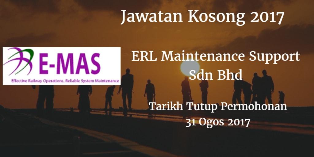 Jawatan Kosong ERL Maintenance Support Sdn Bhd 31 Ogos 2017