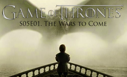 game-of-thrones_s05e01_the-wars-to-come_tvspoileralert