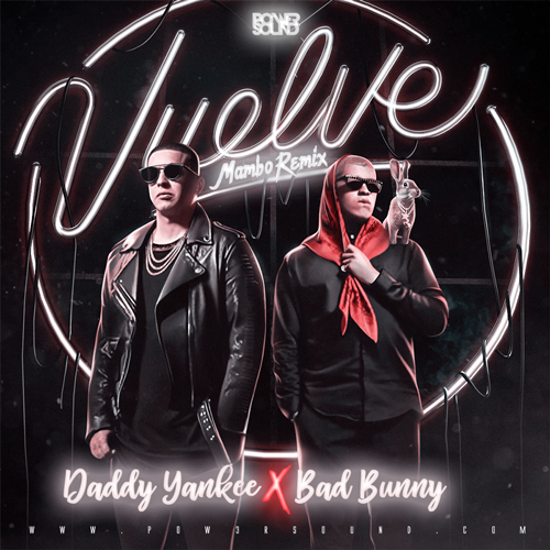 https://www.pow3rsound.com/2018/10/daddy-yankee-bad-bunny-vuelve-mambo.html