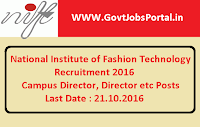 National Institute of Fashion Technology Recruitment 2016 for Various Posts Apply Here