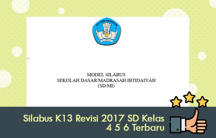 Silabus K13 Revisi 2017 SD Kelas 4 5 6 Terbaru