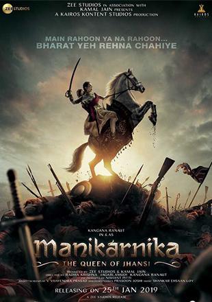 Manikarnika: The Queen of Jhansi 2019