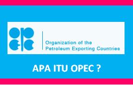 Pengertian OPEC dan Anggotaangota OPEC