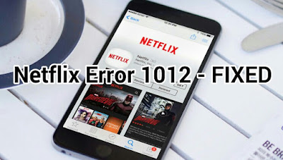 Netflix error 1012