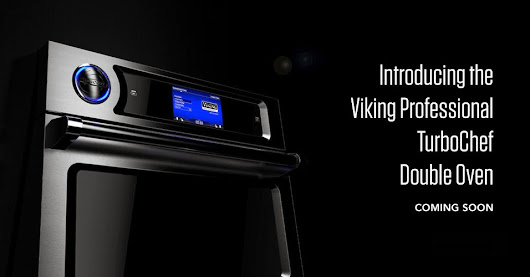 KBIS Primer - Viking TurboChef Double Oven