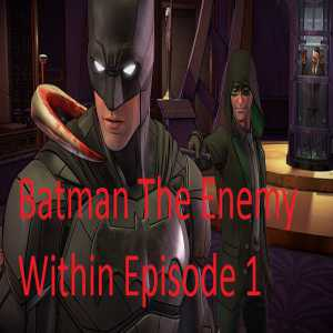 Batman The Enemy Within Episode 1 game free download for pc