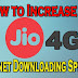 How to Increase Jio 4G Internet Downloading Speed [Latest]