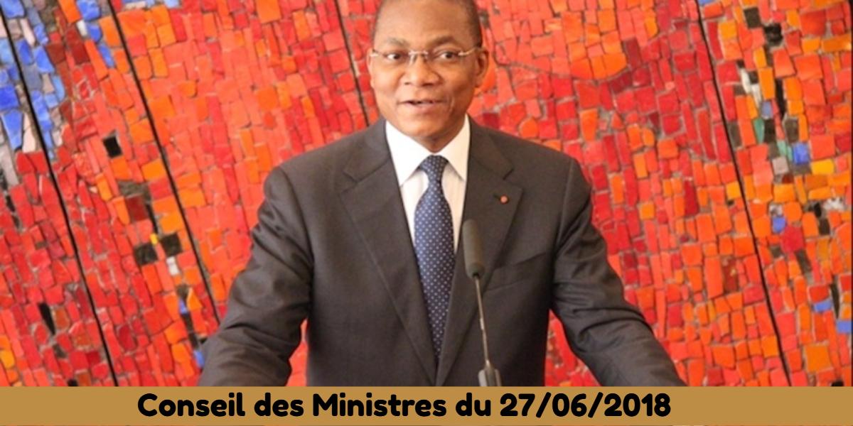 Projets de lois et de décrets récemment adoptés en Conseil des Ministres du 27/06/2018