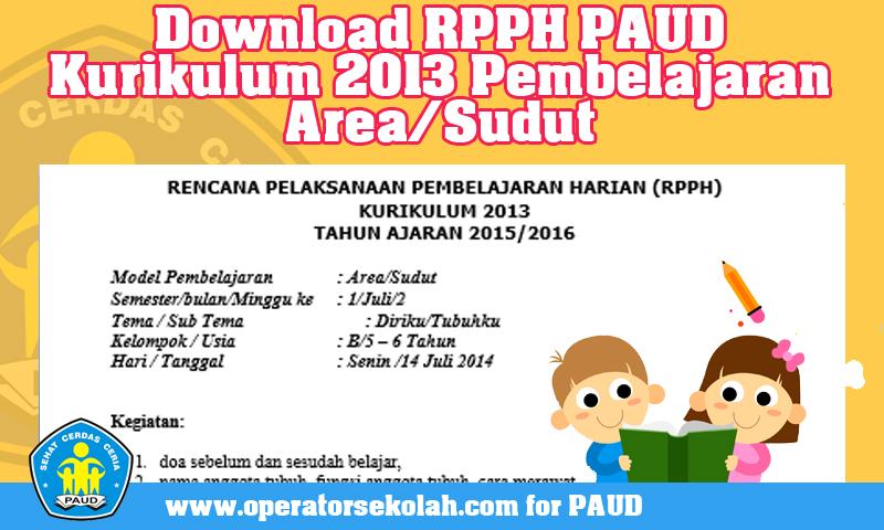 Download RPPH PAUD Kurikulum 2013 Pembelajaran Area/Sudut