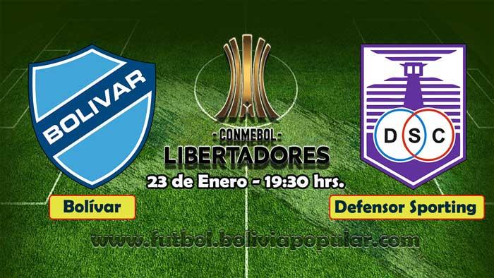 【En Vivo Online】Bolívar vs. Defensor Sporting - Copa Libertadores 2019