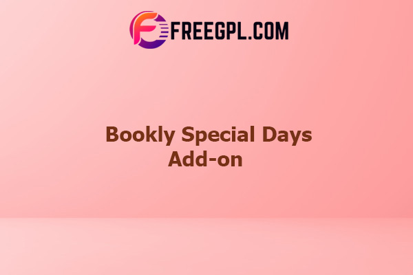 Bookly Special Days (Add-on) Nulled Download Free