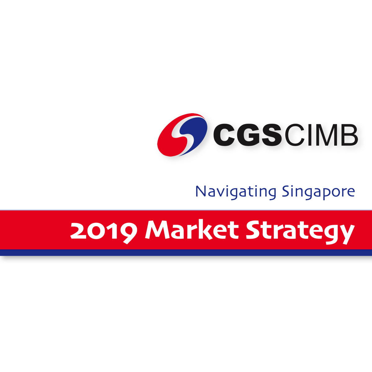 2019 Market Strategy Singapore - CGSCIMB Research | SGinvestors.io
