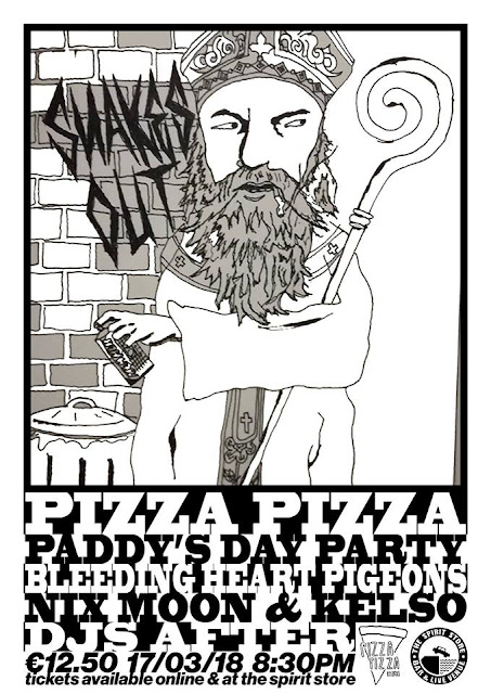 Pizza Pizza Records - Paddy's Day Gig