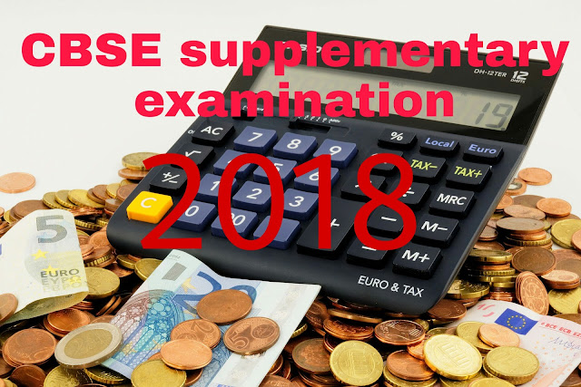 CBSE supplementary examination 2018