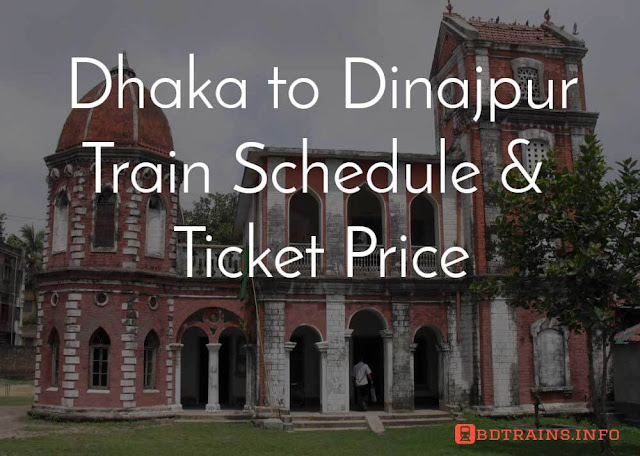 dhaka to dinajpur train schedule and ticket price