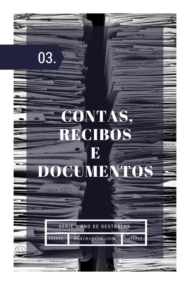 Semana 3: Contas, Recibos e Documentos - Série 1 Ano de Destralhe